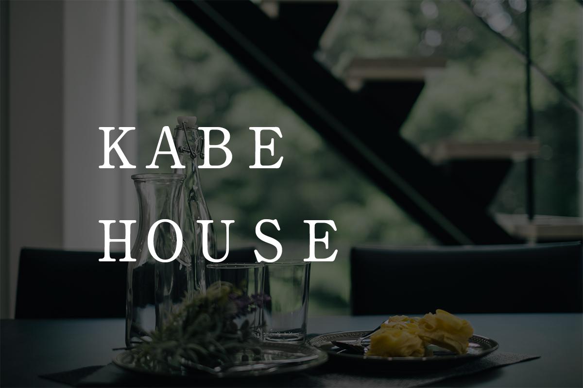 KABE HOUSE